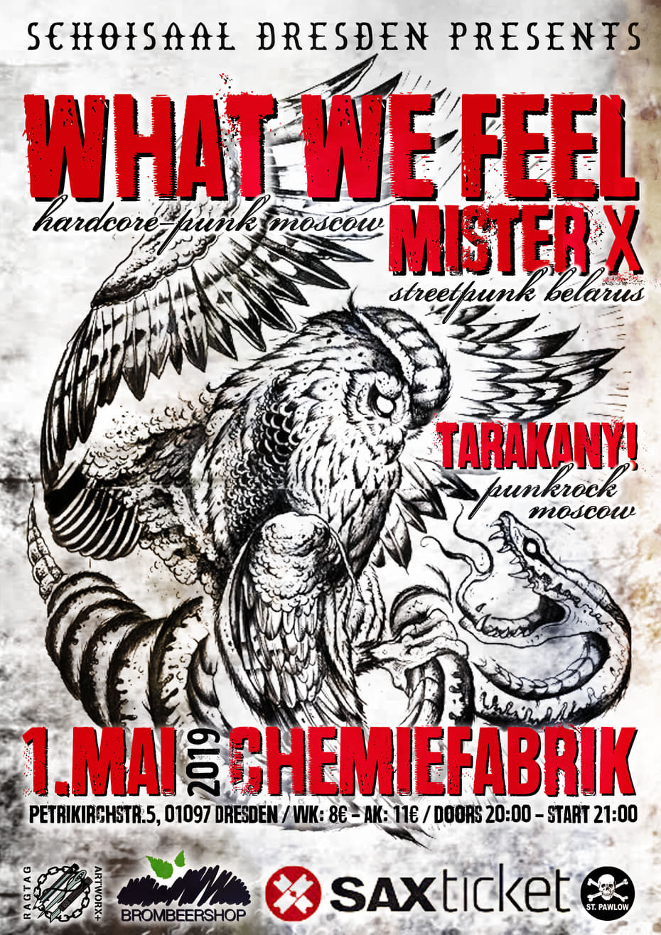 What We Feel + Special Guests: MisterX / Dresden, Chemiefabrik