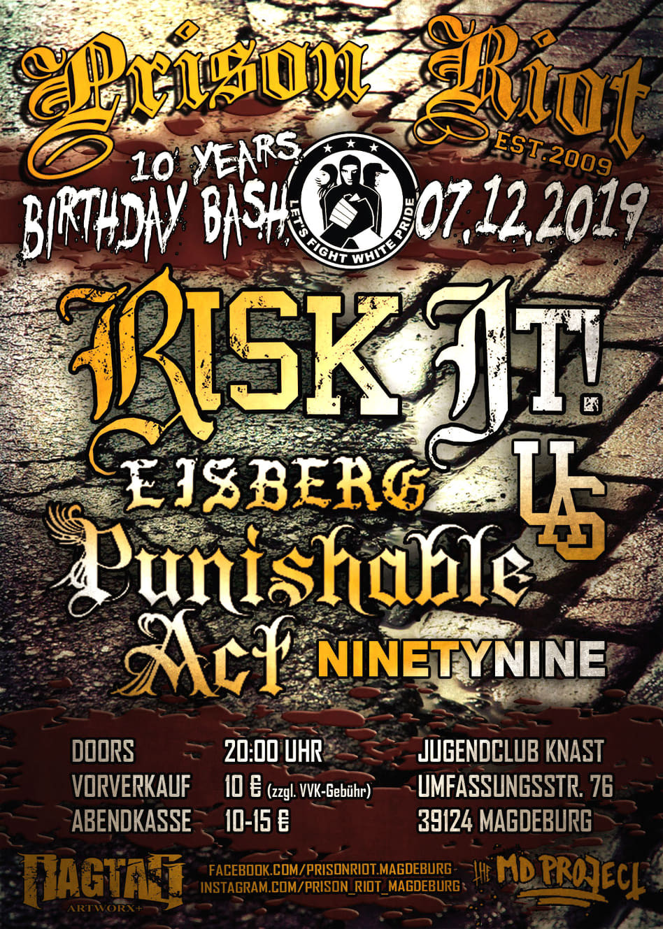 Prison Riot - 10 Years Birthday Bash