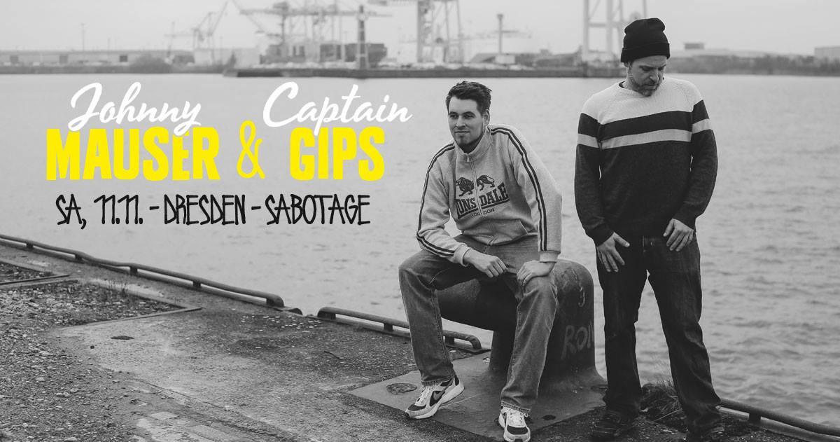 Johnny Mauser&Captain Gips