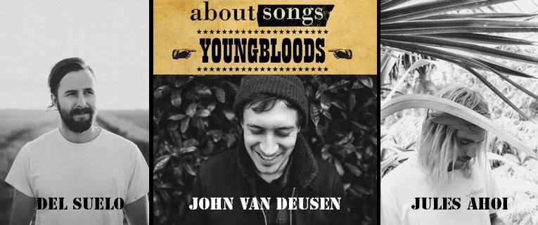 AboutSongs Youngbloods - Del Suelo, John Van Deusen & Jules Ahoi
