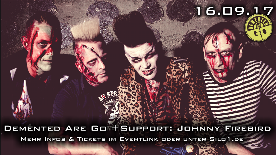 Demented Are Go +support
