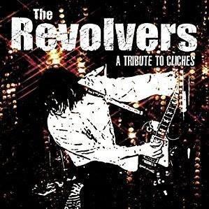 The Revolvers - Album