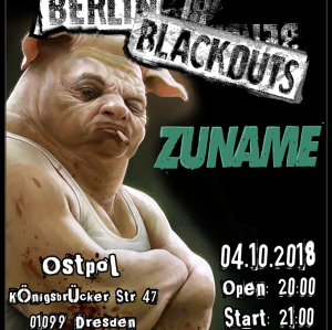 Berlin Blackouts + Special Guests: Zuname