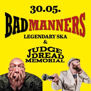 Bad Manners // Judge Dread Memorial