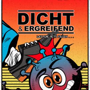Dicht & Ergreifend - 23 Jahre Silo1 Open Air