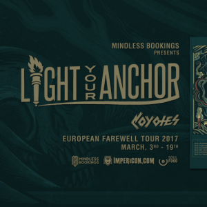 Light Your Anchor • Coyotes • May The Tempest • The Way Home | München