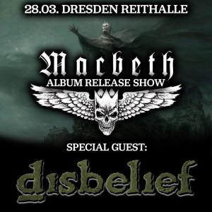 Macbeth + Disbelief  | Album Release Show Dresden